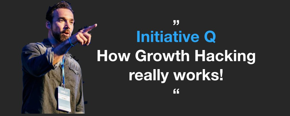 iniative-q-how-growth-hacking-works